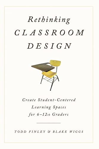 Rethinking Classroom Design: Create StudentCentered Learning Spaces for 612th Graders
