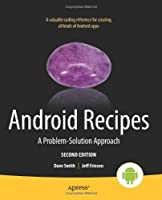 Android Recipes: A Problem-Solution Approach, 2nd Edition Front Cover