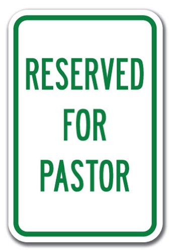 Reserved For Pastor Sign 12