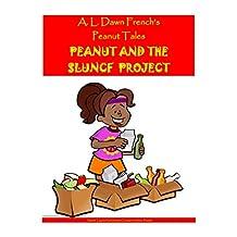 Peanut and the SLUNCF Project (Peanut Tales Book 0)