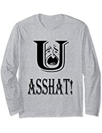 You Asshat Sweatshirt, Insult, Funny Shirt, Cry, Weep, Mad