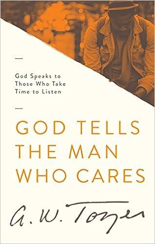 God Tells the Man Who Cares: God Speaks to Those Who Take