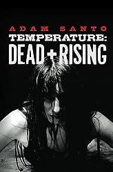 Temperature: Dead and Rising