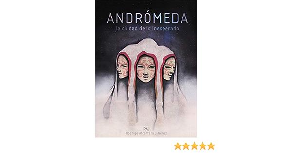 Andrómeda: La ciudad de lo inesperado