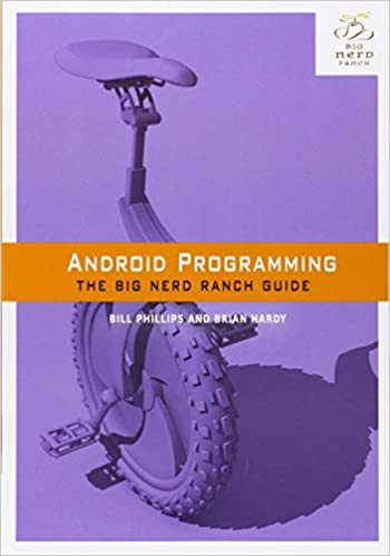 Android Programming The Big Nerd Ranch Guide Big Nerd Ranch Guides