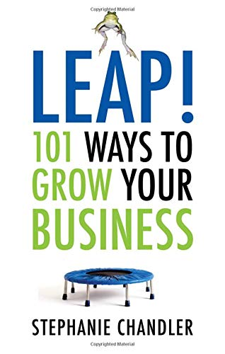 Download Leap! 101 Ways to Grow Your Business PDF