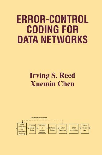 Error-Control Coding for Data Networks (The Kluwer International Series in Engineering and Computer Science)