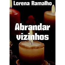 Abrandar vizinhos (Portuguese Edition)