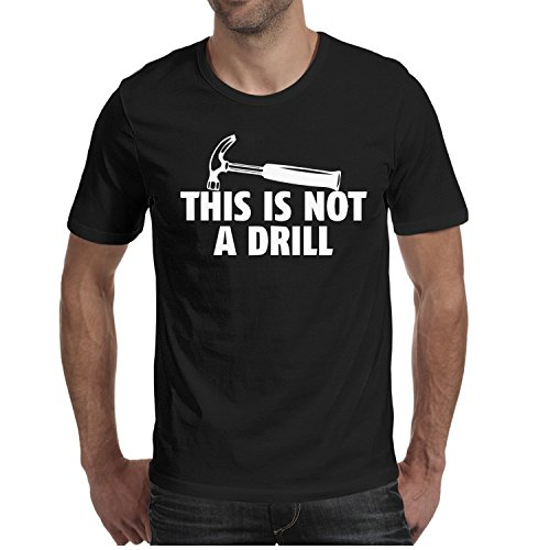 - Men's T Shirts This Is Not A Drill Novelty Mens Guys O-Neck Short Sleeve Cotton T-Shirts
