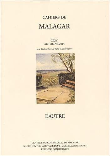 Téléchargement CAHIERS DE MALAGAR XXIV: L'AUTRE pdf epub
