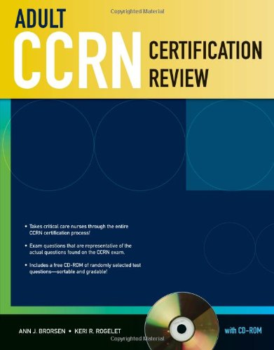 Adult CCRN Certification Review With CD-ROM