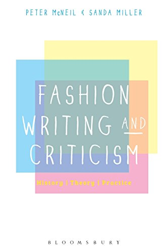Fashion Writing and Criticism: History, Theory, Practice by imusti