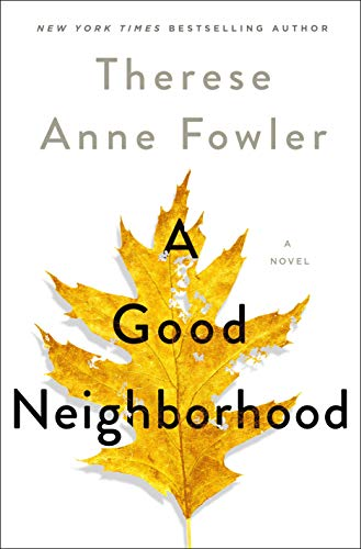 A Good Neighborhood by [Fowler, Therese Anne]