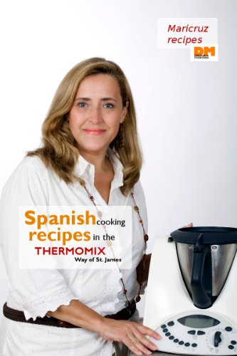 Amazon spanish cooking recipes in the thermomix way of st spanish cooking recipes in the thermomix way of st james by montoya fandeluxe Images