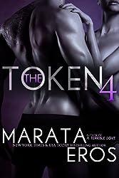 The Token 4: A Billionaire Dark Romantic Suspense
