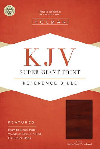 KJV Super Giant Print Reference Bible, Brown LeatherTouch Indexed
