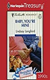 img - for Baby, You're Mine : Bundles of Joy (Harlequin Romance Ser., No. 1396) book / textbook / text book