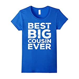 Womens Best Big Cousin Ever T-Shirt Funny Gift Small Royal Blue