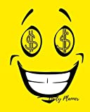 img - for Daily Planner: Smiley Money Cool 100 Days Daily Planner Journal Notebook. Space For Hourly Schedule, Tasks, Outfits, Phone calls, Meals Exercise. Agenda Notepad For Men & Women book / textbook / text book