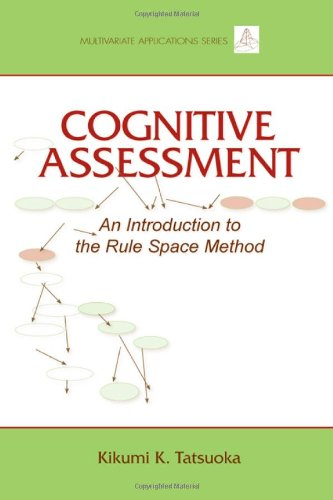 Cognitive Assessment: An Introduction to the Rule Space Method (Multivariate Applications Series)