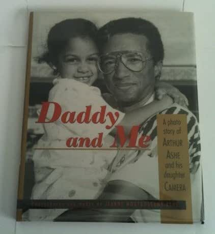 Daddy and Me : A Photo Story of Arthur Ashe and his Daughter Camera