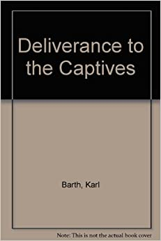Book Deliverance to the Captives