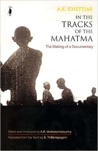 In the Tracks of the Mahatma (Gandhi Studies)