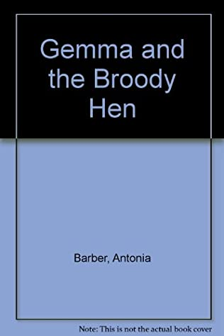 book cover of Gemma and the Broody Hen