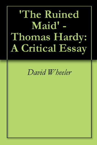 Essay With Thesis Statement The Ruined Maid  Thomas Hardy A Critical Essay By Wheeler Proposal Argument Essay also Examples Of Argumentative Thesis Statements For Essays Amazoncom The Ruined Maid  Thomas Hardy A Critical Essay Ebook  Learn English Essay