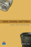 State, Society, and Tribes: Issues in Post-Colonial India