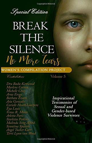 Break the Silence: No More Tears (Women's Compilation Project) (Volume 5) ebook