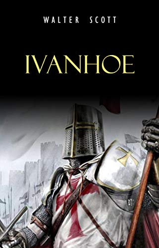 Ivanhoe por [Scott, Walter]