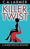 Killer Twist, C. A. Larmer, 0987187236