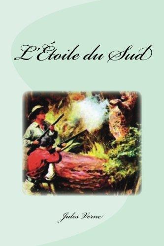 L'Étoile du Sud (French Edition)
