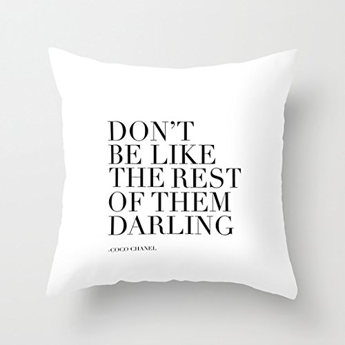 - CqxinFuxi Throw Pillow Cover Coco Quote,Donx27;t Be Like The Rest of Them Darling,Fashion Print,Quote Prints,Printable Art,Wall Art Case with Good-Looking and Rich Color Printing for Bed Couch Sofa