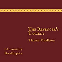 The Revenger's Tragedy (Director's Playbook) Audiobook by Thomas Middleton Narrated by David Hopkins
