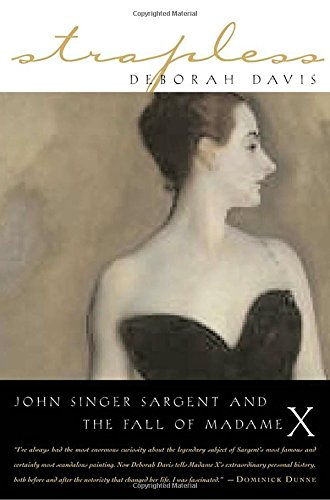 Pdf History Strapless: John Singer Sargent and the Fall of Madame X