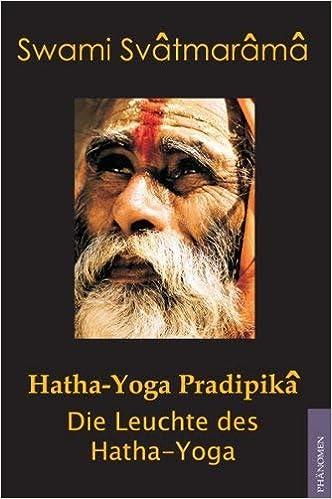 Hatha-Yoga Pradipika: Die Leuchte des Hatha Yoga: Amazon.es ...