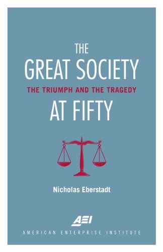 The Great Society at Fifty: The Triumph and the Tragedy