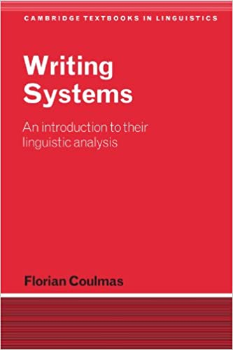 Download online Writing Systems: An Introduction to Their Linguistic Analysis (Cambridge Textbooks in Linguistics) PDF, azw (Kindle), ePub, doc, mobi