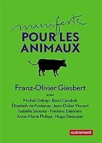 Manifeste pour les animaux par Giesbert