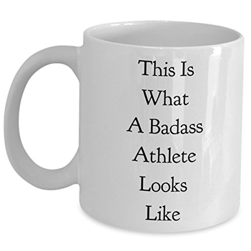 Funny Athlete Ceramic Coffee Mug - This Is What A Badass Athlete Looks Like - For Athletic Teen Girls Boys Son Daughter Husband Wife Men Women Dad Triathlete Gift Sarcastic - Triathlete Female Best