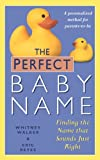 Perfect Baby Name, Whitney Walker and Eric Reyes, 0425202658