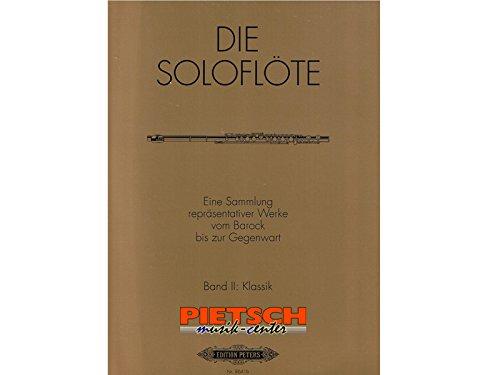 Die Soloflote Band 2: Klassik Flûte Traversiere (Allemand) Broché – 1 janvier 2000 Nastasi Peters B001N12U8K Musikalien