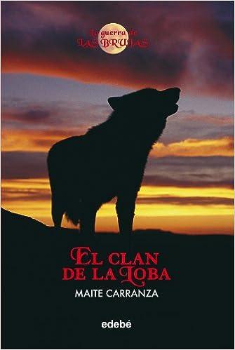 el clan de la loba maite carranza