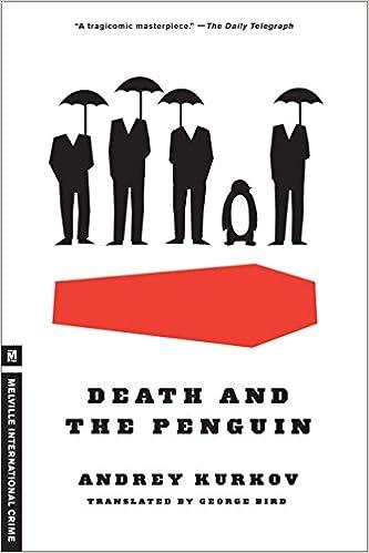 Death and the Penguin (Melville International Crime): Andrey Kurkov