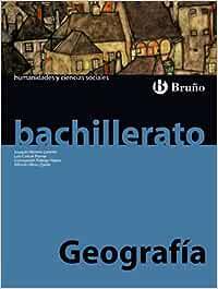 Geografía Bachillerato - 9788421664520: Amazon.es: Herrero Lorente, Joaquín, Cancer Pomar, Luis, Fidalgo Hijano, Concepción, Ollero Ojeda, Alfredo: Libros