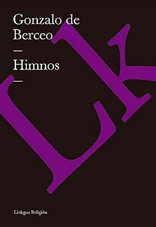 Amazon.com: Himnos (Spanish Edition) eBook: Gonzalo de Berceo: Kindle