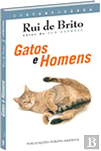 Gatos e Homens (Portuguese Edition): Rui de Brito: 9789721054714: Amazon.com: Books
