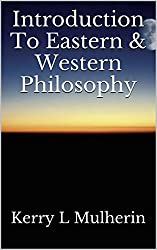 Introduction To Eastern & Western Philosophy